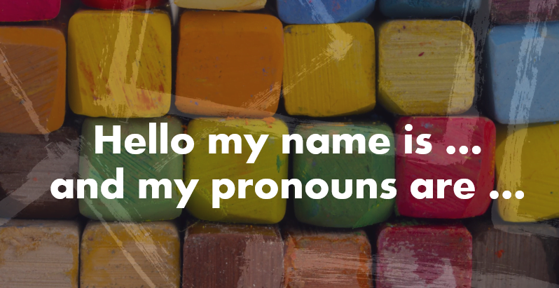 Gender Pronouns: Are they a fad or here to stay?