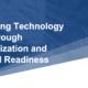 Technology Modernization & Cultural Readiness